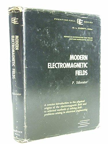 Modern Electromagnetic Fields: P Silvester