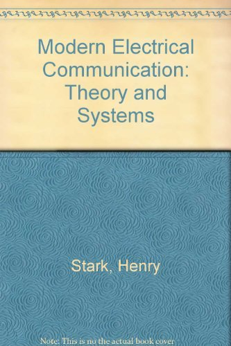Modern Electrical Communications : Analog, Digital, and: Franz B. Tuteur;