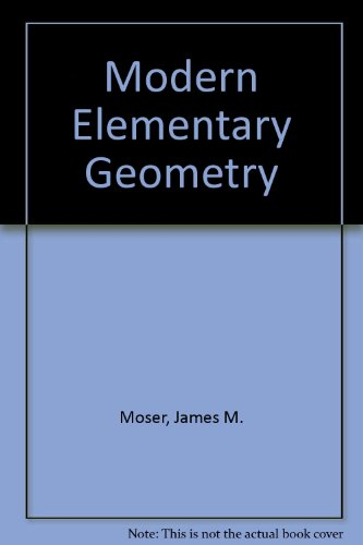 Modern Elementary Geometry: Moser, James M.