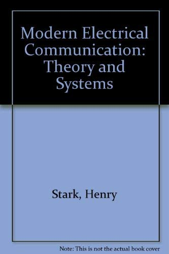 9780135932285: Modern Electrical Communication: Theory and Systems