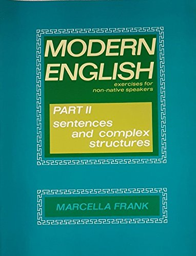 Modern English: Exercises for Non-native Speakers: Sentences: Frank, Marcella