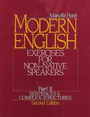 9780135938560: Modern English Exercises for Non-Native Speakers, Part 2: Sentences and Complex Structures, 2nd Edition