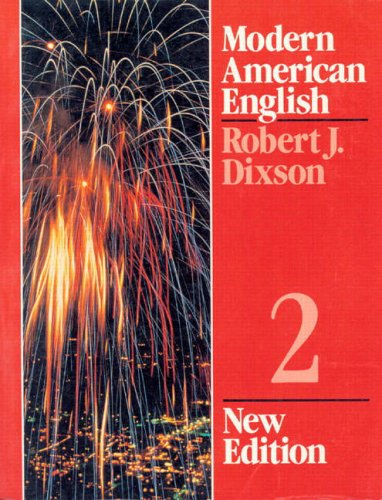 Modern American English Level 2 (9780135939550) by Dixson, Robert J.
