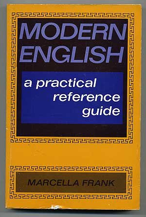 Modern English : A Practical Reference Guide: Marcella Frank