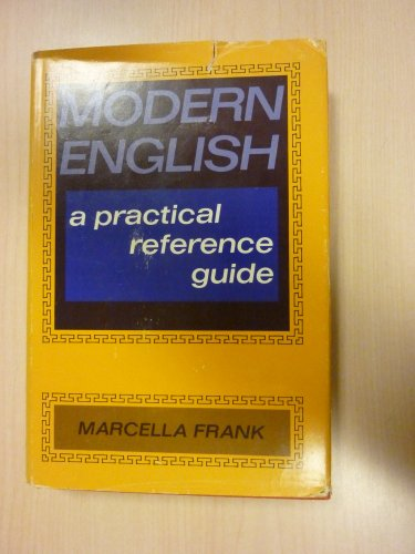 Modern English: A Practical Reference Guide: Marcella Frank