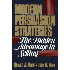 9780135941850: Modern Persuasion Strategies: The Hidden Advantage in Selling