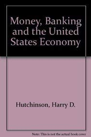 9780135944660: Money, Banking and the United States Economy
