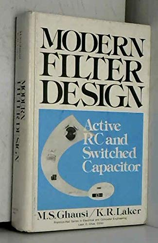 Modern Filter Design : Active RC and: K. Laker; M.