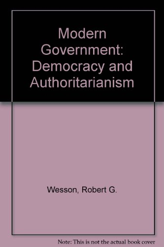 9780135949535: Modern Government: Democracy and Authoritarianism