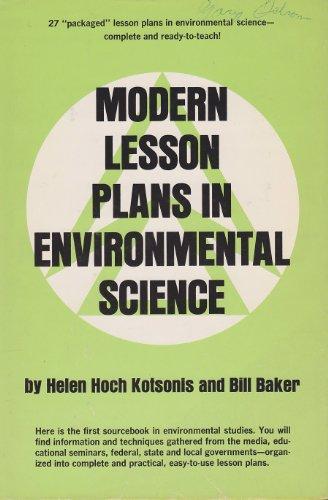 Modern lesson plans in environmental science: Kotsonis, Helen Hoch