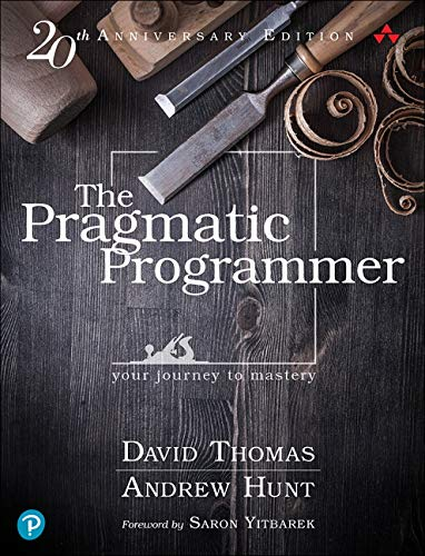 9780135957059: The Pragmatic Programmer: Your Journey to Mastery, 20th Anniversary Edition