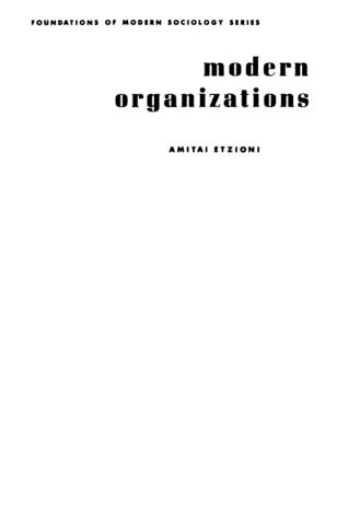 9780135960493: Modern Organization (Foundations of Modern Sociology)