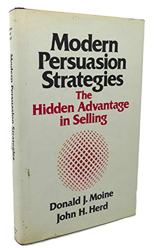 9780135960998: Modern Persuasion Strategies: The Hidden Advantage in Selling