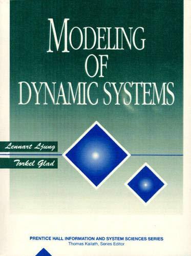 Modeling of Dynamic Systems: Ljung, Lennart, Glad,