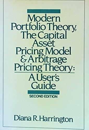 Modern Portfolio Theory, the Capital Asset Pricing: Harrington, Diana R.
