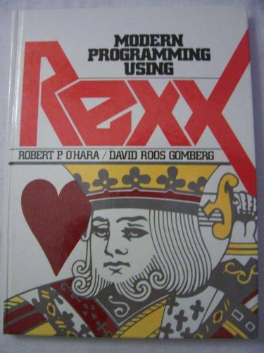 9780135973110: Modern Programming Using Rexx