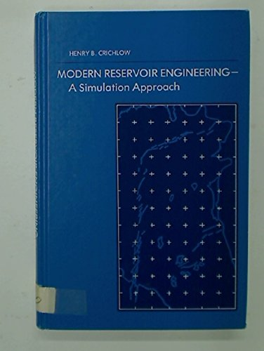 9780135974681: Modern Reservoir Engineering: A Simulation Approach