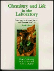 Chemistry and Life in the Laboratory: Experiments: Victor L. Heasley,