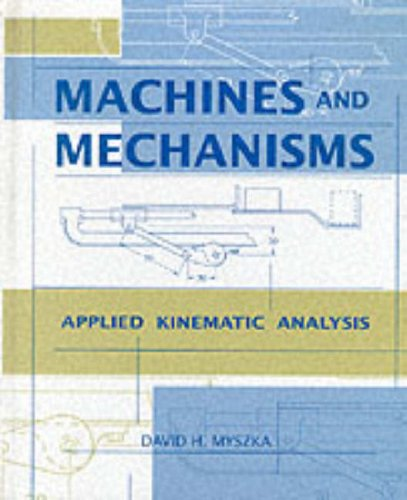 9780135979150: Machines and Mechanisms: Applied Kinematic Analysis