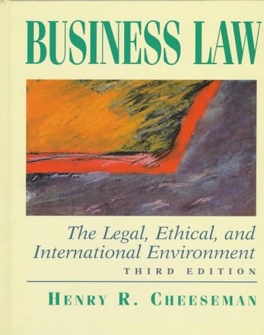 9780135979723: Business Law: The Legal, Ethical, and International Environment (3rd Edition)