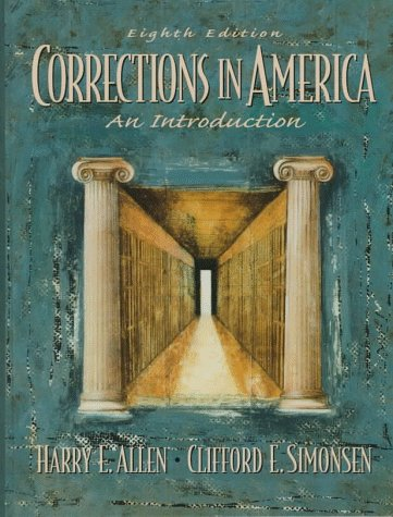 9780135980385: Corrections America: An Introduction (Corrections in America : An Introduction, 8th ed)