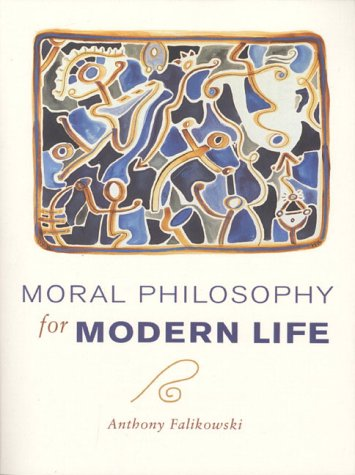 9780135980460: Moral Philosophy for Modern Life