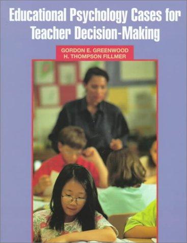 9780135981948: Educational Psychology Cases for Teacher Decision-Making