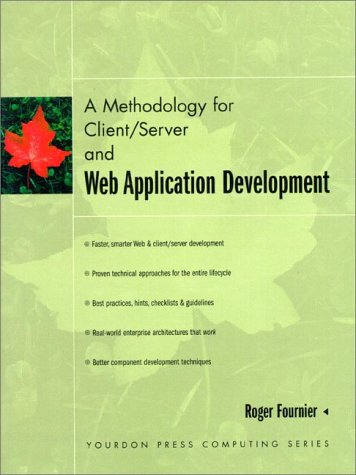 9780135984260: A Methodology for Client/Server and Web Application Development