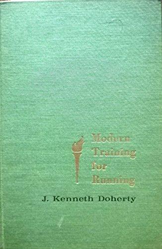 Modern Training for Running: Doherty, J. Kenneth