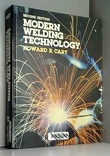 9780135992838: Modern welding technology