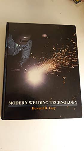 9780135992906: Modern welding technology