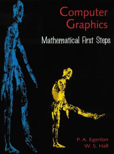 9780135995723: Computer Graphics: Mathematical First Steps