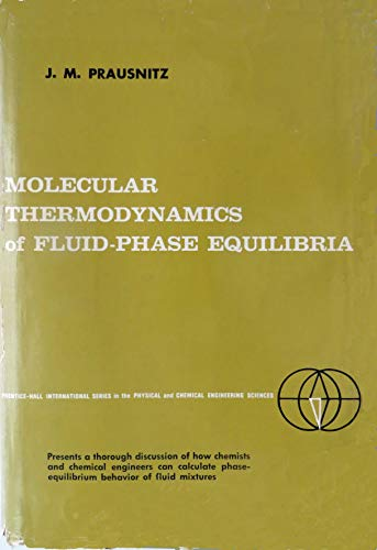 9780135996393: Molecular Thermodynamics of Fluid Phase Equilibria