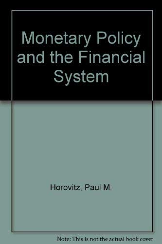 9780135998618: Monetary Policy and the Financial System