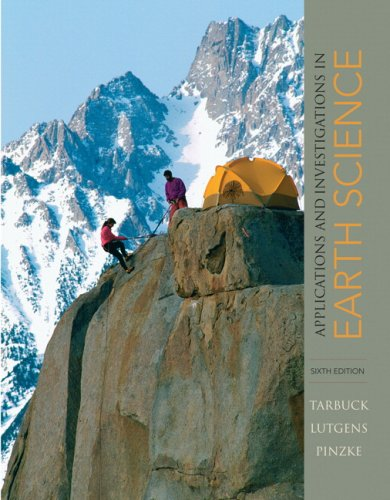 9780136000075: Applications and Investigations in Earth Science (6th Edition)