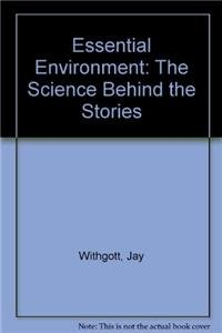 9780136000310: Essential Environment: The Science Behind the Stories