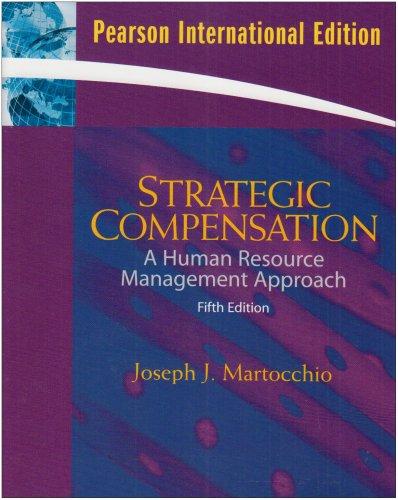 9780136000372: Strategic Compensation: International Version: a Human Resource Management Approach