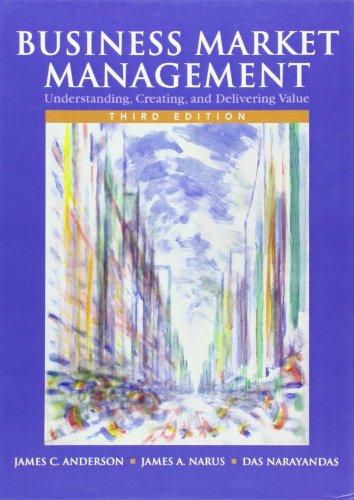 9780136000884: Business Market Management: Understanding, Creating, and Delivering Value