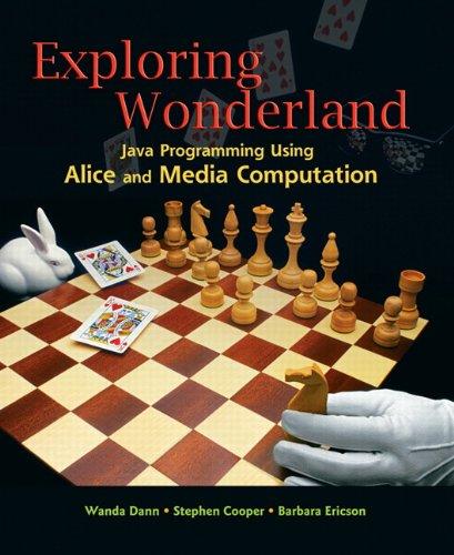 9780136001591: Exploring Wonderland: Java Programming Using Alice and Media Computation