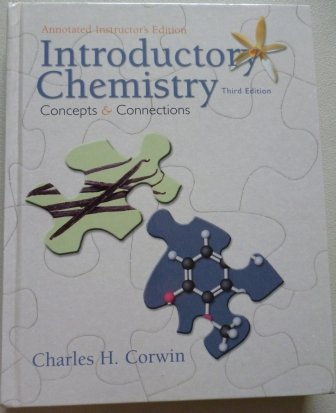 9780136002314: Introductory Chemistry; Concepts and Connections Instructor's ed.