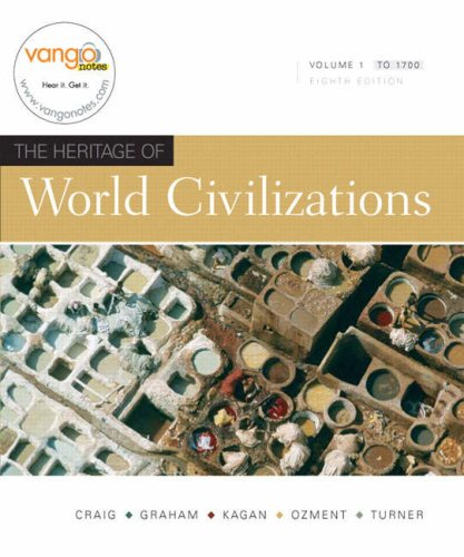 9780136002772: Heritage of World Civilizations, The, Volume 1 (8th Edition)