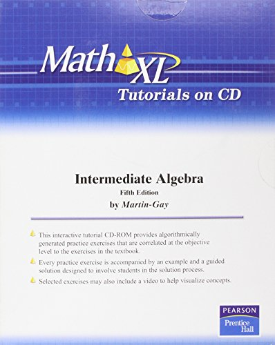 MathXL Tutorials on CD for Intermediate Algebra