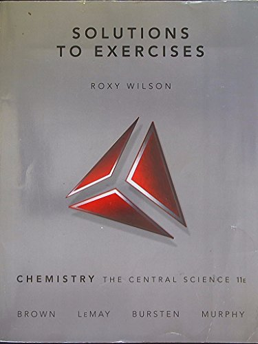 9780136003250: Solutions to Exercises to accompany Chemistry: The Central Science, 11th Edition. 9780136003250, 0136003257.