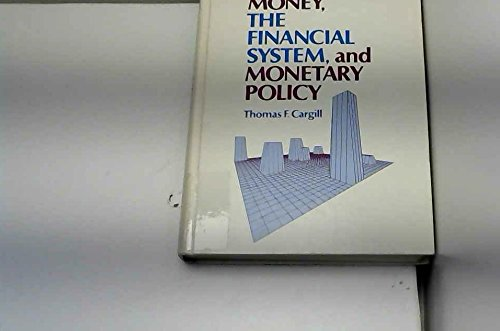 9780136003465: Money, the Financial System and Monetary Policy