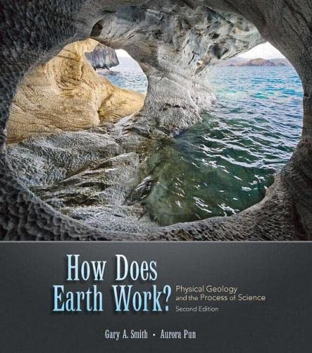 9780136003687: How Does Earth Work: Physical Geology and the Process of Science