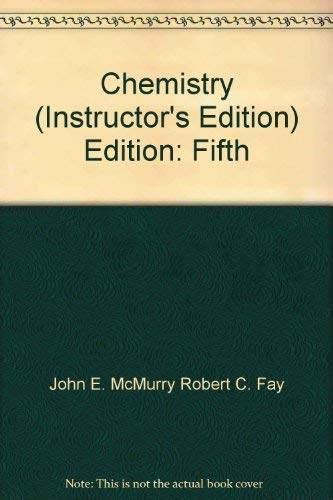Chemistry. 5th ed. Instructor's Edition.: John E. McMurry,