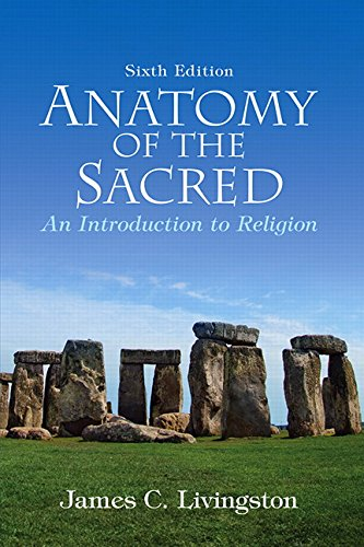 9780136003809: Anatomy of the Sacred: An Introduction to Religion