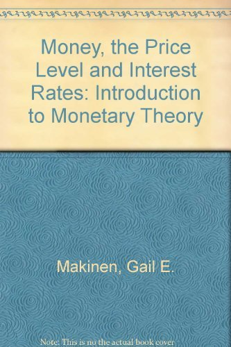 9780136004868: Money, the Price Level and Interest Rates: Introduction to Monetary Theory