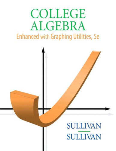 9780136004912: College Algebra Enhanced with Graphing Utilities (5th Edition)