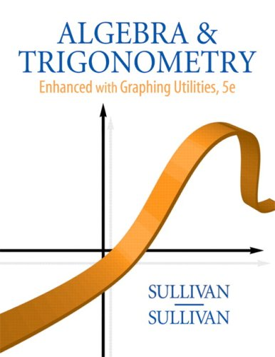 9780136004929: Algebra and Trigonometry Enhanced with Graphing Utilities (5th Edition)